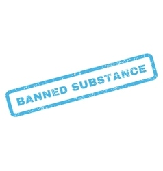 Banned substance rubber stamp vector