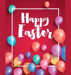 happy easter card with flying balloons and white vector image