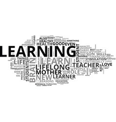 Why should you become a lifelong learner text vector