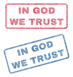 In god we trust textile stamps vector