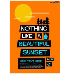 nothing like a beautiful sunset vector image