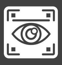 Eye scan solid icon security and iris scanner vector