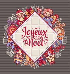 French merry christmas joyeux noel greeting card vector