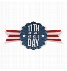 Patriot day 11th september label vector