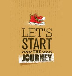 start the journey creative adventure motivation vector image