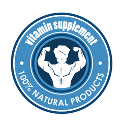 Vitamin supplement seal with strong man vector
