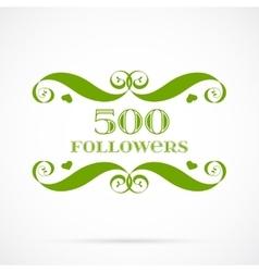 500 followers badge over white vector