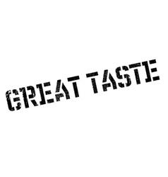 Great taste rubber stamp vector