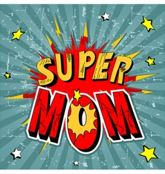 15 super mom001 vector image