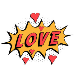 comic book word love with hearts pop art style vector image vector image