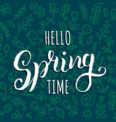 Hello spring time background hand vector