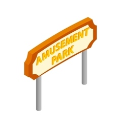 Amusement park road sign isometric 3d icon vector