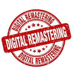 Digital remastering red grunge stamp vector