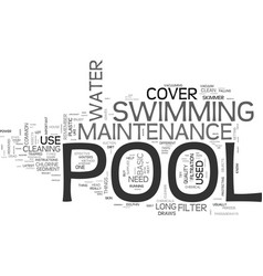 Basic pool maintenance tips text word cloud vector