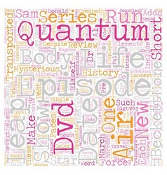 Quantum leap dvd review text background wordcloud vector