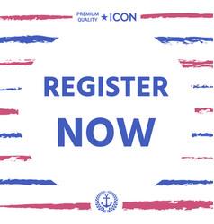 Register now button vector