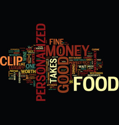 Fine food can be easy on the personalized money vector