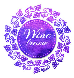 Isolated watercolor emblem with grape for wine vector
