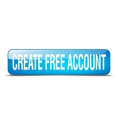 Create free account blue square 3d realistic vector