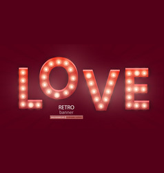 Retro sign with lamp love banner vector