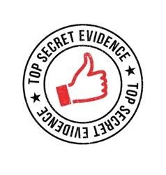Top secret evidence rubber stamp vector