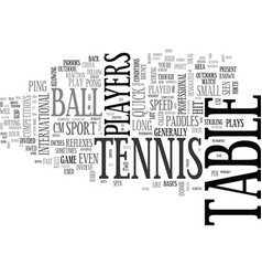 Tennis without the lawn text background word vector
