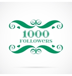 1000 followers badge over white vector
