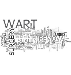A closer look at wart removal text word cloud vector