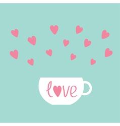 Teacup with hearts love card vector