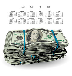 2018 calendar with a fat stack of 100 dollar bills vector