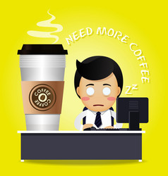 Sleepy man working at desk and many coffee cups vector