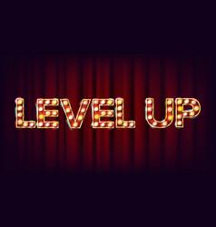 Level up banner casino shining light sign vector