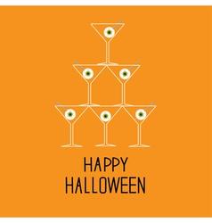 Martini glasses pyramid with eyeballs halloween vector