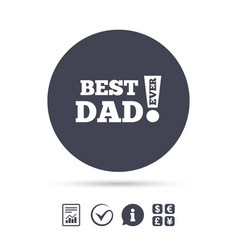best father ever sign icon award symbol vector image