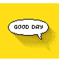 Good day bubble vector image vector image