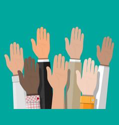 Raised up hands people vote hands vector