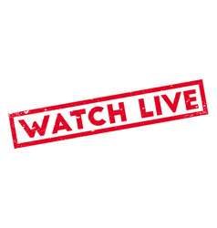 watch live rubber stamp vector image vector image