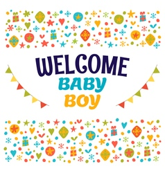 Welcome baby boy Baby boy shower card Baby boy vector image