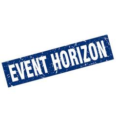 Square grunge blue event horizon stamp vector