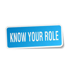Know your role square sticker on white vector