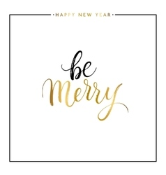 Be merry gold text isolated vector