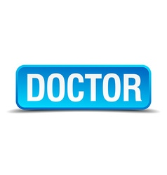 Doctor blue 3d realistic square isolated button vector