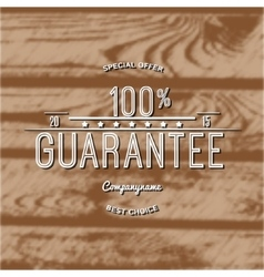 One hundred percent guarantee badges logos and vector