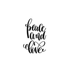Peace and love hand lettering inscription vector