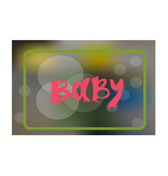 Baby card or coverblur background for vector