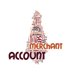 Merchant account set up text background word vector
