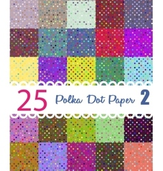 Polka dot paper set of 25 seamess patterns vector