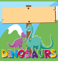 Wooden sign with two dinosaurs vector