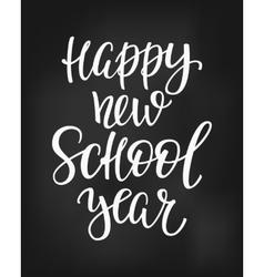Happy new school year typography quote vector