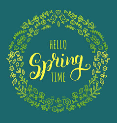 Hello spring time lettering inspirational vector